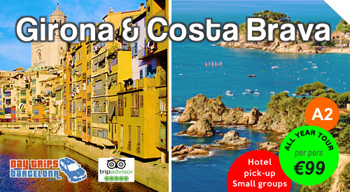 9 hour day tour to Girona and the Costa Brava